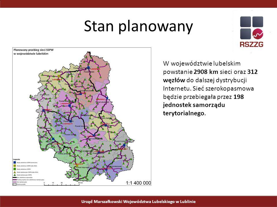 Urząd Marszałkowski Województwa Lubelskiego w Lublinie Stan planowany W województwie lubelskim powstanie 2908 km sieci oraz 312 węzłów do dalszej dystrybucji Internetu.