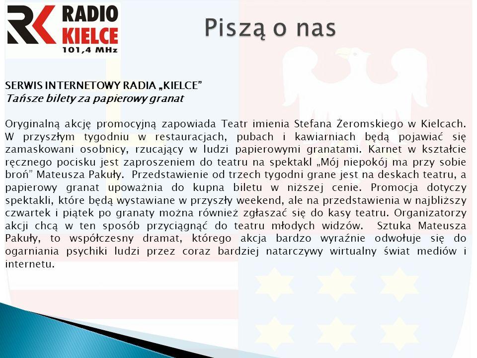 """SERWIS INTERNETOWY RADIA """"KIELCE Tańsze bilety za papierowy granat Oryginalną akcję promocyjną zapowiada Teatr imienia Stefana Żeromskiego w Kielcach."""