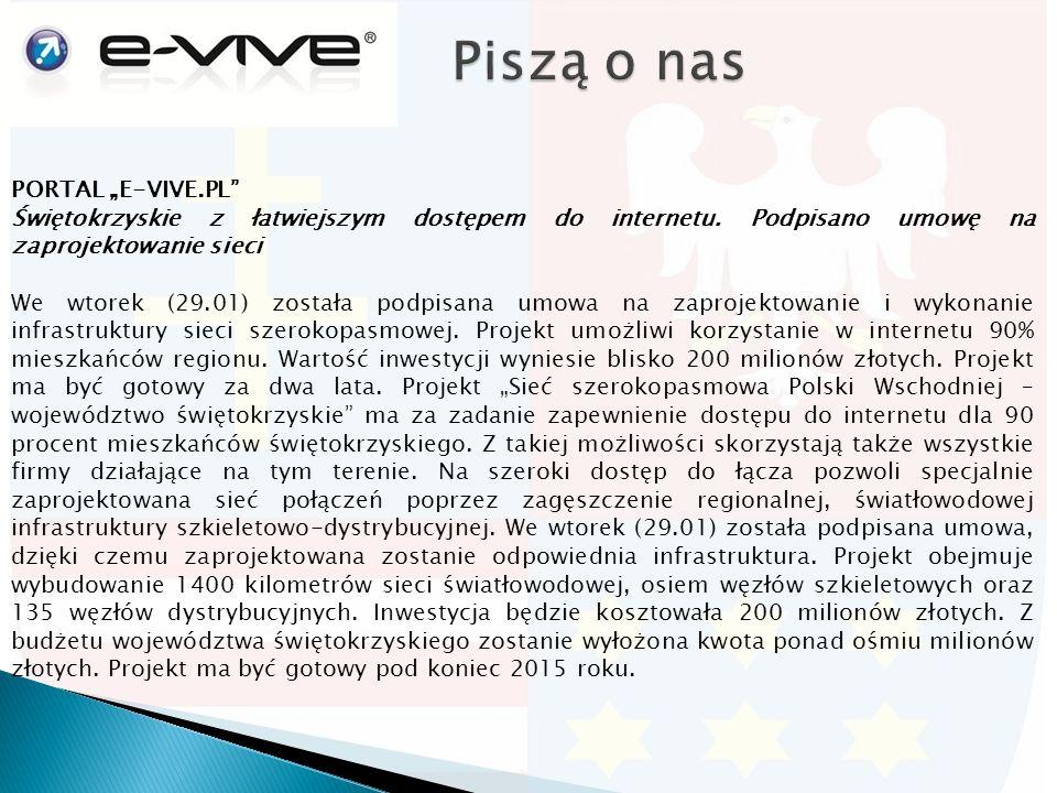 """PORTAL """"E-VIVE.PL Świętokrzyskie z łatwiejszym dostępem do internetu."""