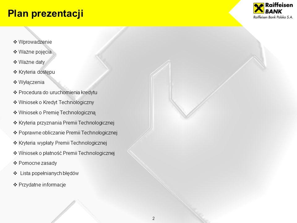 """3 KREDYT TECHNOLOGICZNY JAKO ELEMENT POIG Oś priorytetowa IV """"Inwestycje w innowacyjne przedsięwzięcia Działanie 4.3 """"Kredyt Technologiczny Alokacja na lata 2007-2013: 410 mln EUR."""