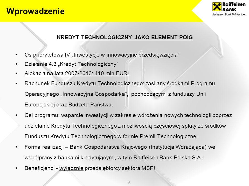 24 2 PAŹDZIERNIKA 2009 – PODPISANIE PRZEZ RAIFFEISEN BANK POLSKA S.A.