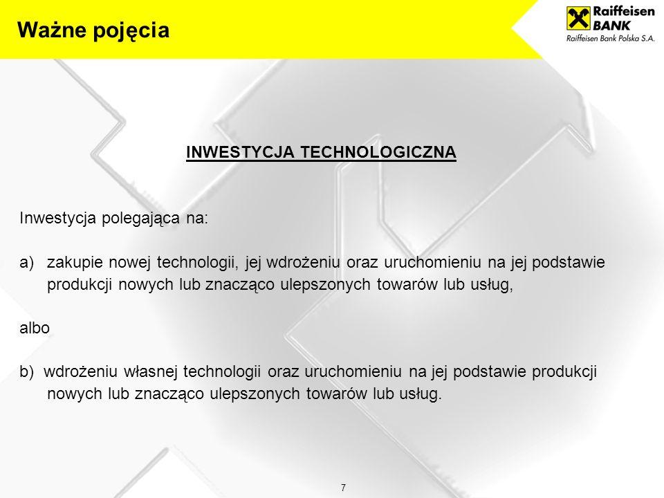 38 INFORMACJE O PROJEKCIE – INWESTYCJI TECHNOLOGICZNEJ Opis technologii i opinia potwierdzająca jej innowacyjność stanowią podstawę oceny kwalifikowalności projektu do Działania 4.3 POIG.