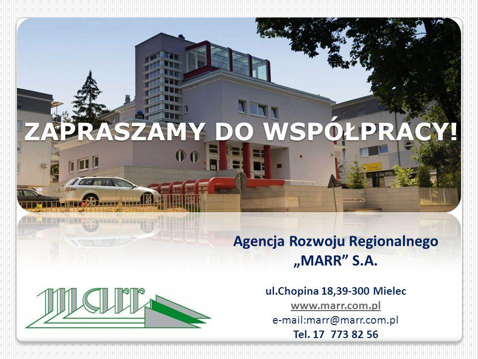 """ZAPRASZAMY DO WSPÓŁPRACY. Agencja Rozwoju Regionalnego """"MARR S.A."""