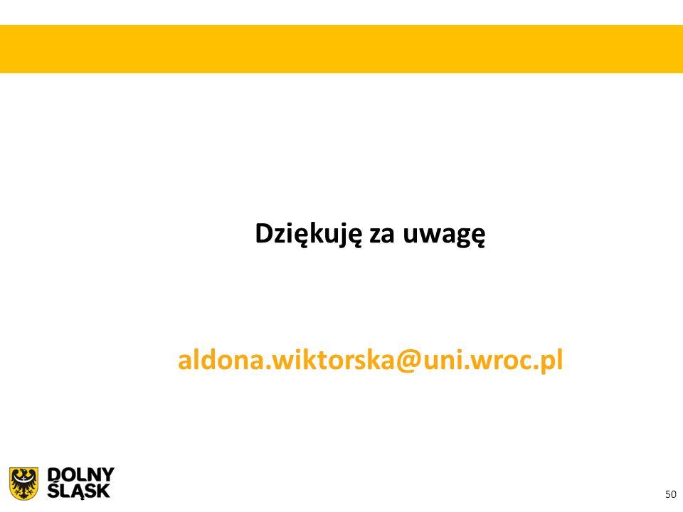 50 Dziękuję za uwagę aldona.wiktorska@uni.wroc.pl