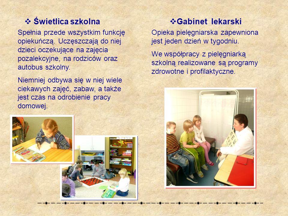  Świetlica szkolna Spełnia przede wszystkim funkcję opiekuńczą.