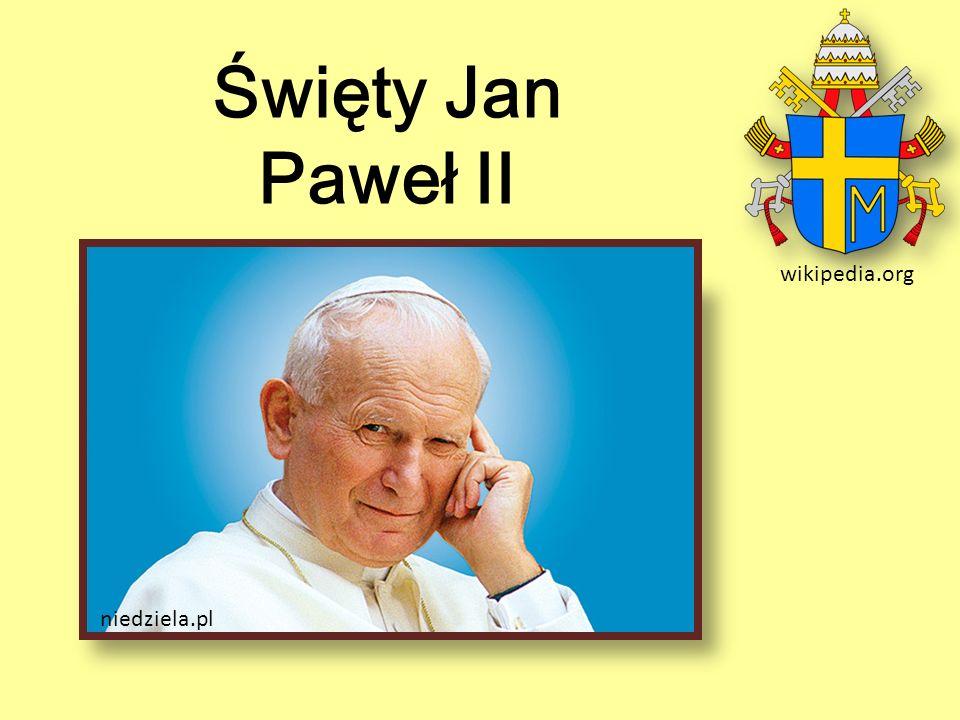Święty Jan Paweł II wikipedia.org niedziela.pl