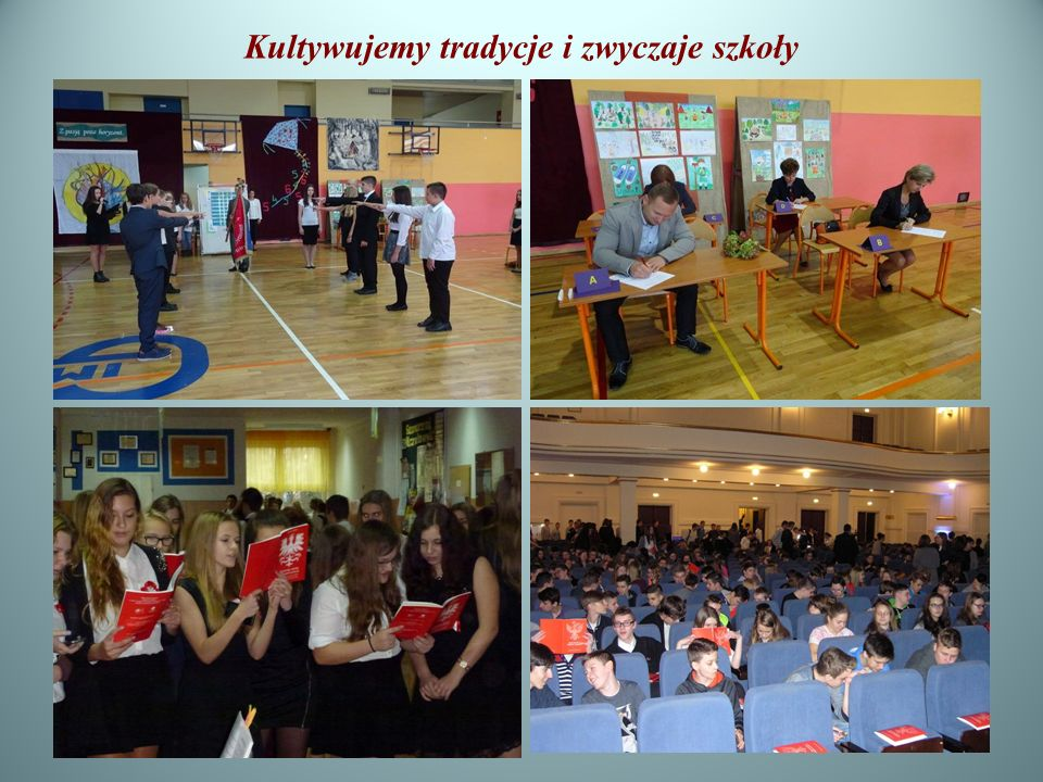 Kultywujemy tradycje i zwyczaje szkoły