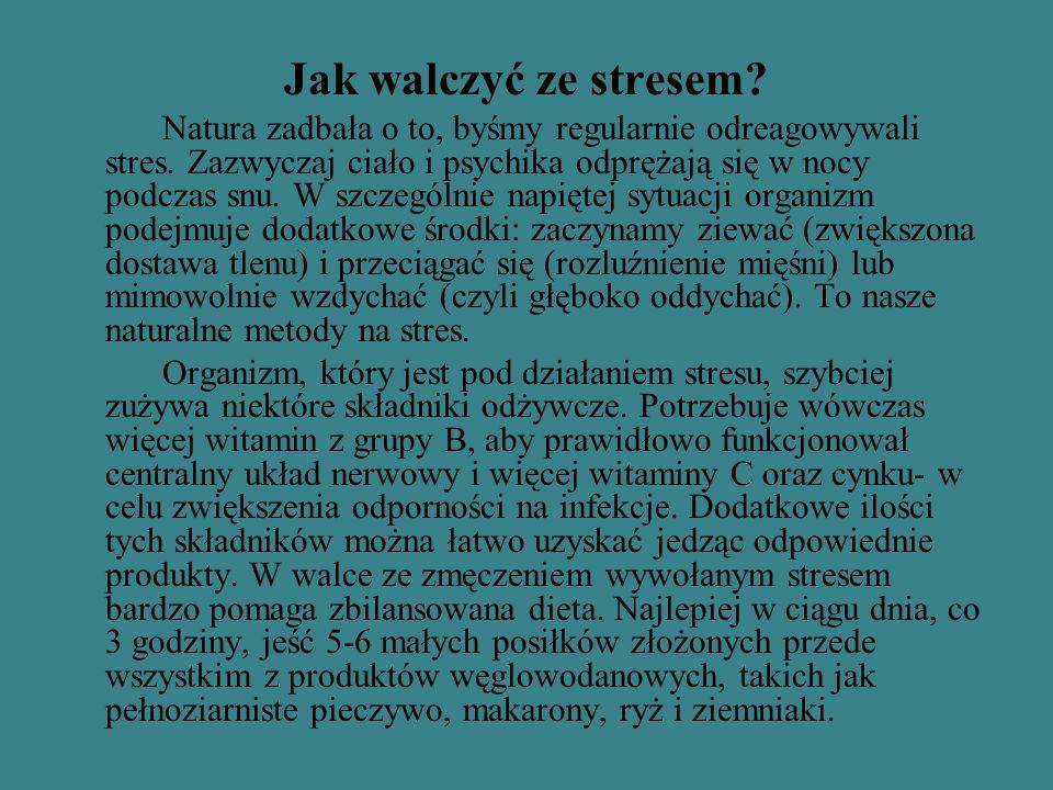 Jak walczyć ze stresem? Natura zadbała o to, byśmy regularnie odreagowywali stres. Zazwyczaj ciało i psychika odprężają się w nocy podczas snu. W szcz