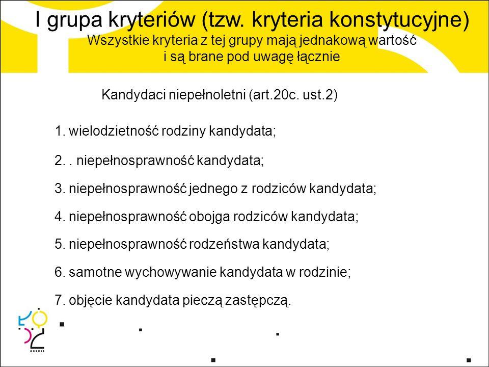 I grupa kryteriów (tzw.