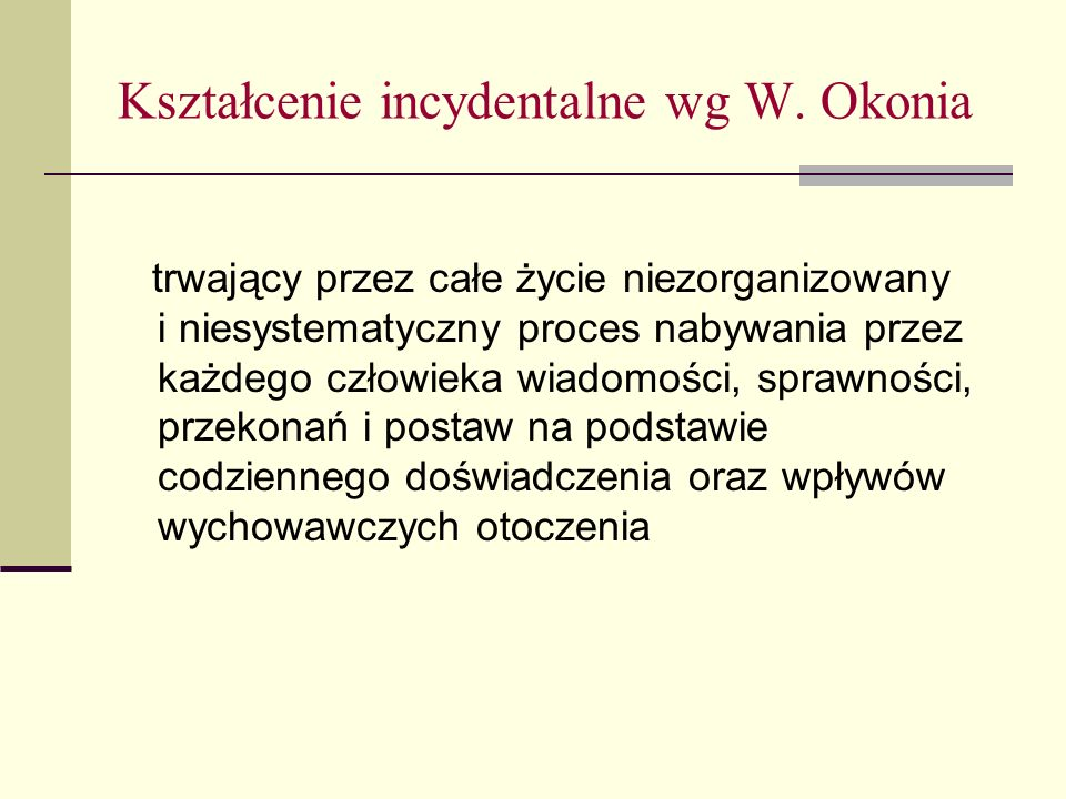 Kształcenie incydentalne wg W.