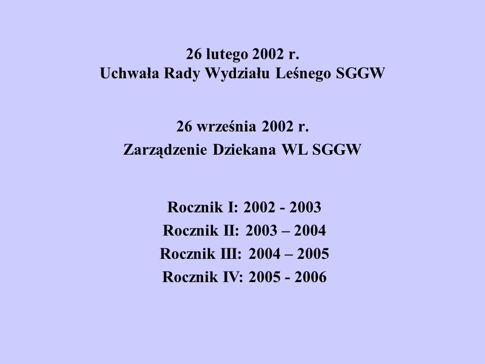 26 września 2002 r. Zarządzenie Dziekana WL SGGW 26 lutego 2002 r.