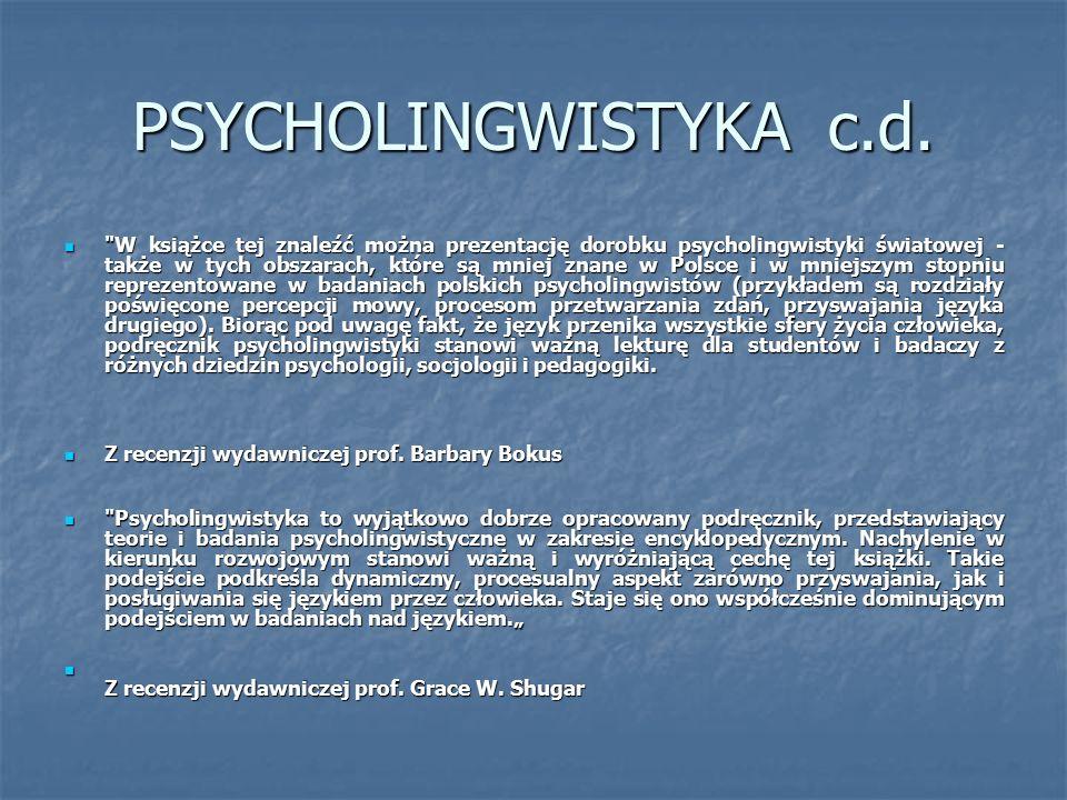 PSYCHOLINGWISTYKA c.d.