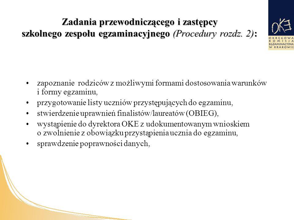 Zadania przewodniczącego i zastępcy szkolnego zespołu egzaminacyjnego (Procedury rozdz.
