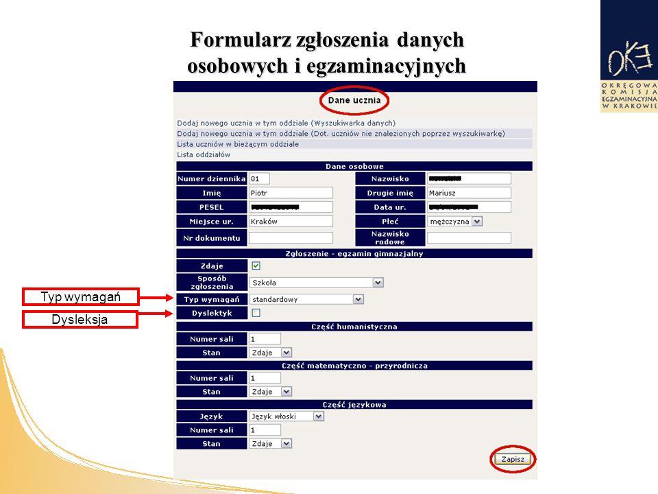 Formularz zgłoszenia danych osobowych i egzaminacyjnych Dysleksja Typ wymagań