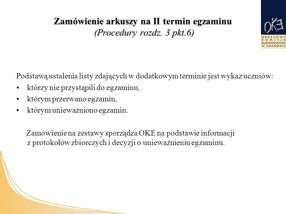 Zamówienie arkuszy na II termin egzaminu (Procedury rozdz.