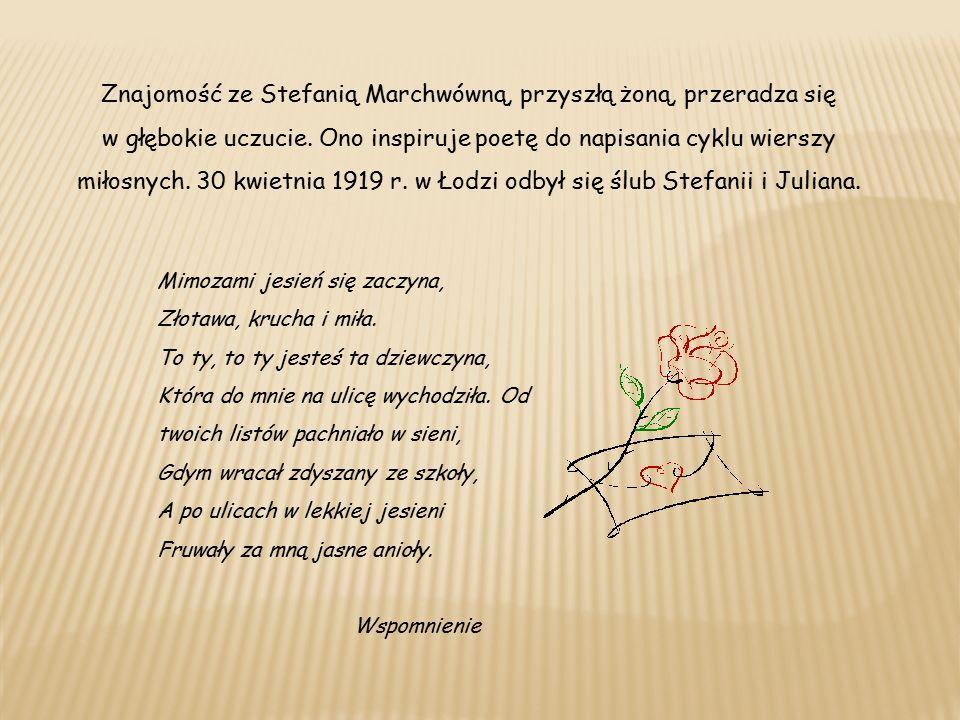 Znajomość ze Stefanią Marchwówną, przyszłą żoną, przeradza się w głębokie uczucie.