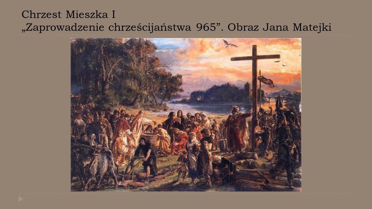"""Chrzest Mieszka I """"Zaprowadzenie chrześcijaństwa 965"""". Obraz Jana Matejki"""