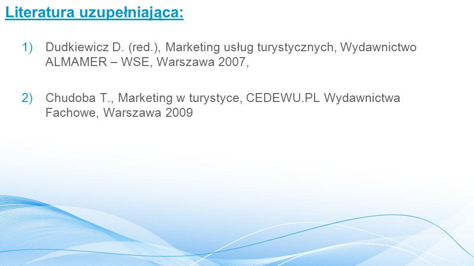 Literatura uzupełniająca: 1)Dudkiewicz D.