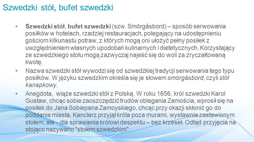 Szwedzki stół, bufet szwedzki Szwedzki stół, bufet szwedzki (szw.