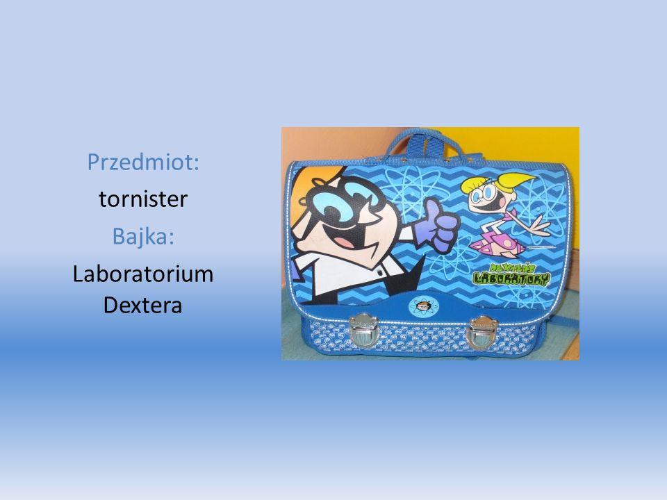 Przedmiot: tornister Bajka: Laboratorium Dextera