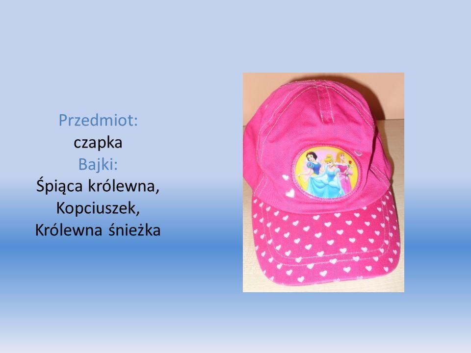 Przedmiot: czapka Bajki: Śpiąca królewna, Kopciuszek, Królewna śnieżka