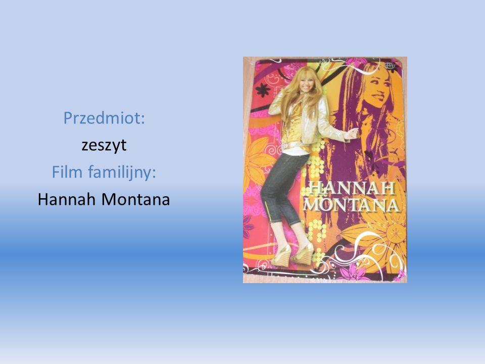 Przedmiot: zeszyt Film familijny: Hannah Montana