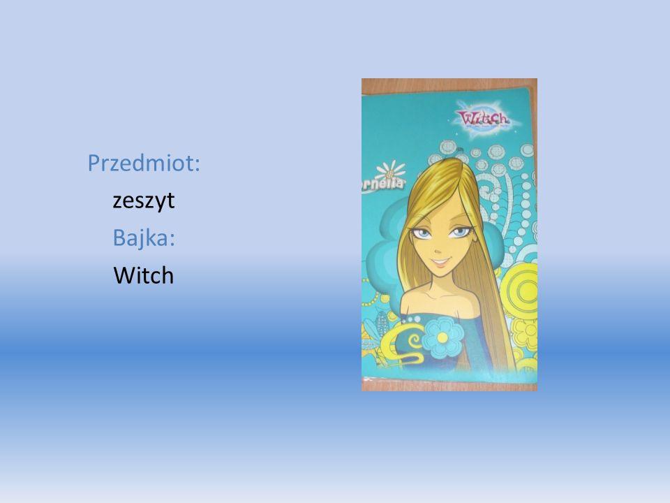 Przedmiot: zeszyt Bajka: Witch