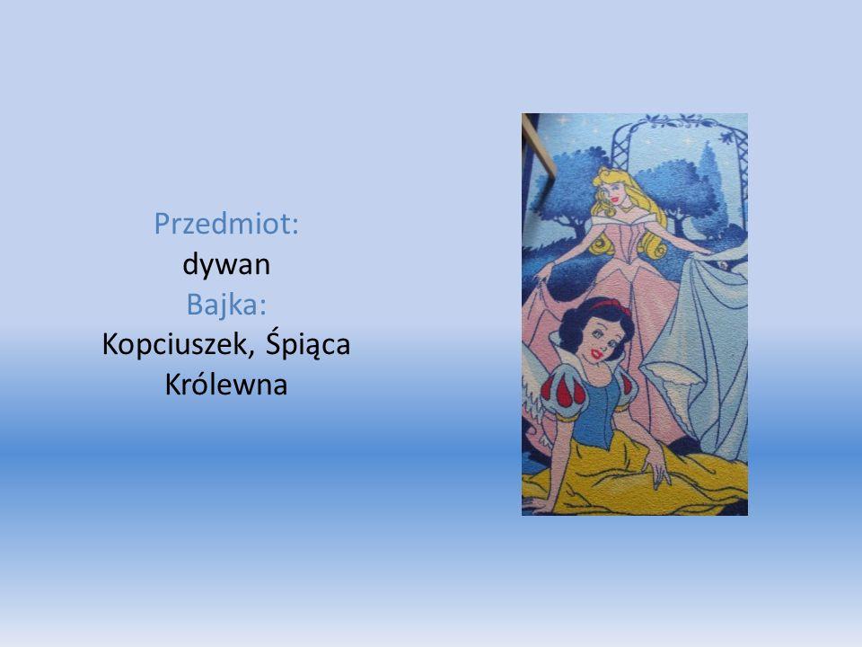 Przedmiot: dywan Bajka: Kopciuszek, Śpiąca Królewna