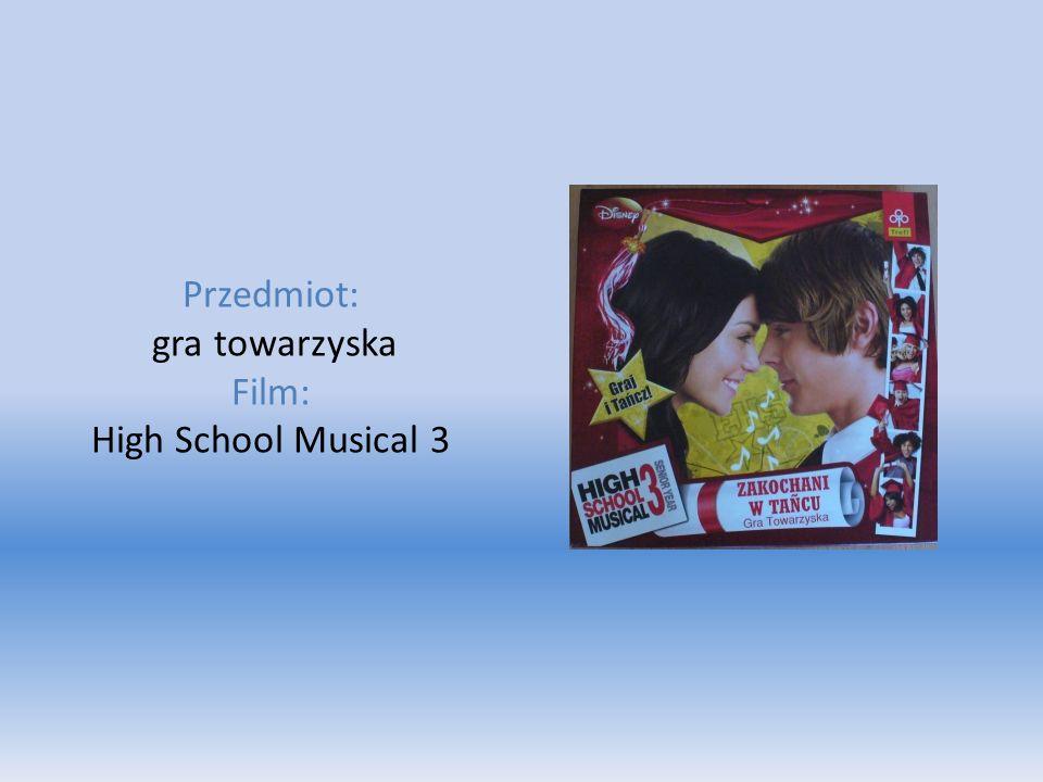 Przedmiot: gra towarzyska Film: High School Musical 3