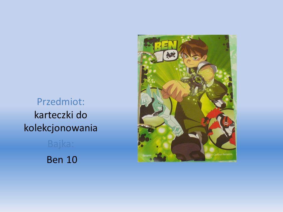 Przedmiot: karteczki do kolekcjonowania Bajka: Ben 10