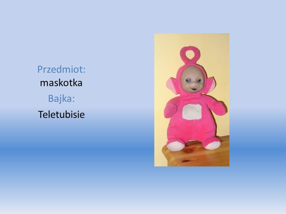 Przedmiot: maskotka Bajka: Teletubisie