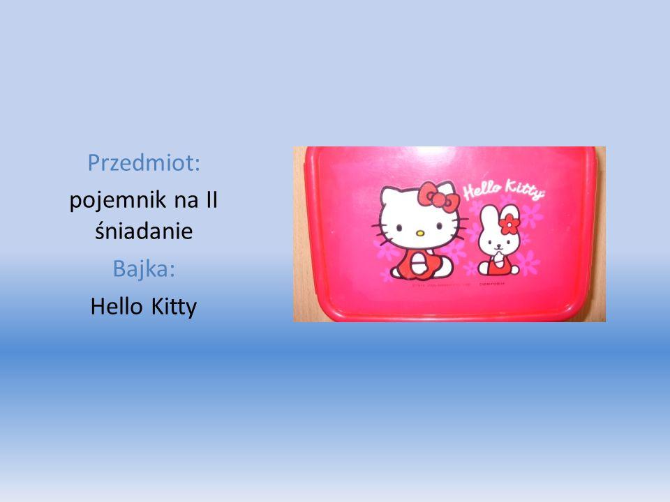 Przedmiot: pojemnik na II śniadanie Bajka: Hello Kitty
