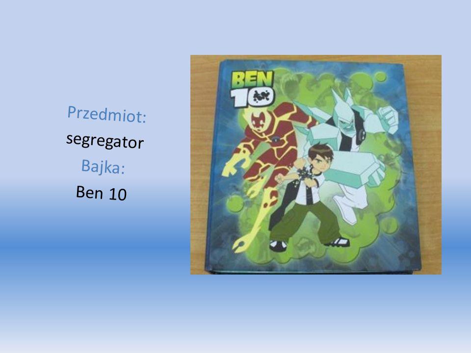 Przedmiot: segregator Bajka: Ben 10