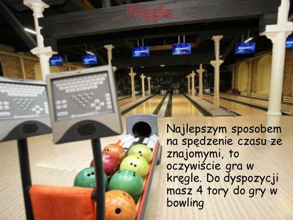 Najlepszym sposobem na spędzenie czasu ze znajomymi, to oczywiście gra w kręgle. Do dyspozycji masz 4 tory do gry w bowling.