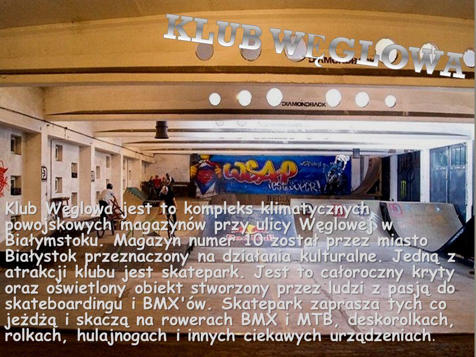 Klub Węglowa jest to kompleks klimatycznych powojskowych magazynów przy ulicy Węglowej w Białymstoku. Magazyn numer 10 został przez miasto Białystok p