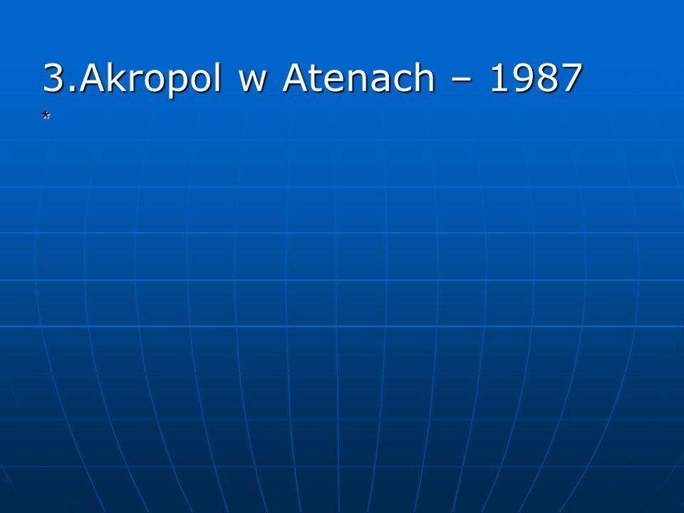 3.Akropol w Atenach – 1987 *