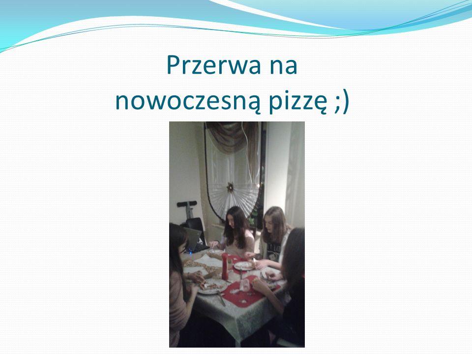 Przerwa na nowoczesną pizzę ;)