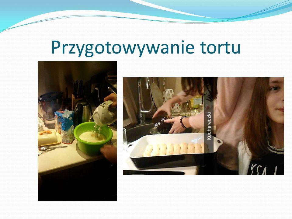Przygotowywanie tortu