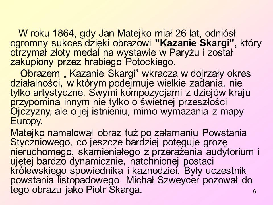 27 Ostatnie lata 1 listopada 1893, mając 55lat, Jan Matejko zmarł w wyniku krwotoku wewnętrznego żołądka.