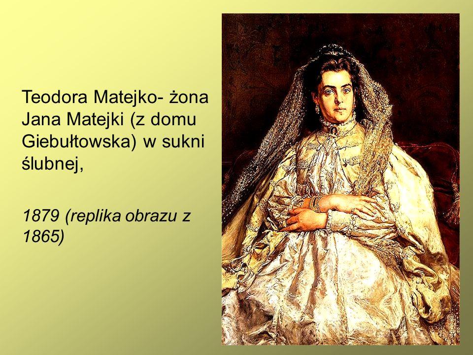 9 Teodora Matejko- żona Jana Matejki (z domu Giebułtowska) w sukni ślubnej, 1879 (replika obrazu z 1865)