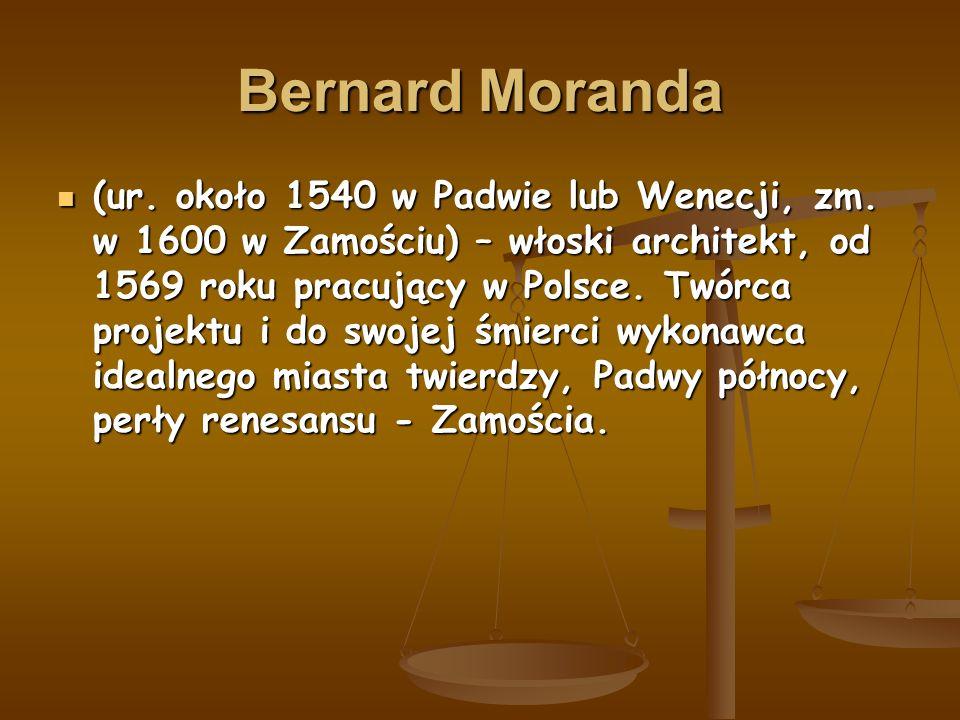 Bernard Moranda (ur. około 1540 w Padwie lub Wenecji, zm.