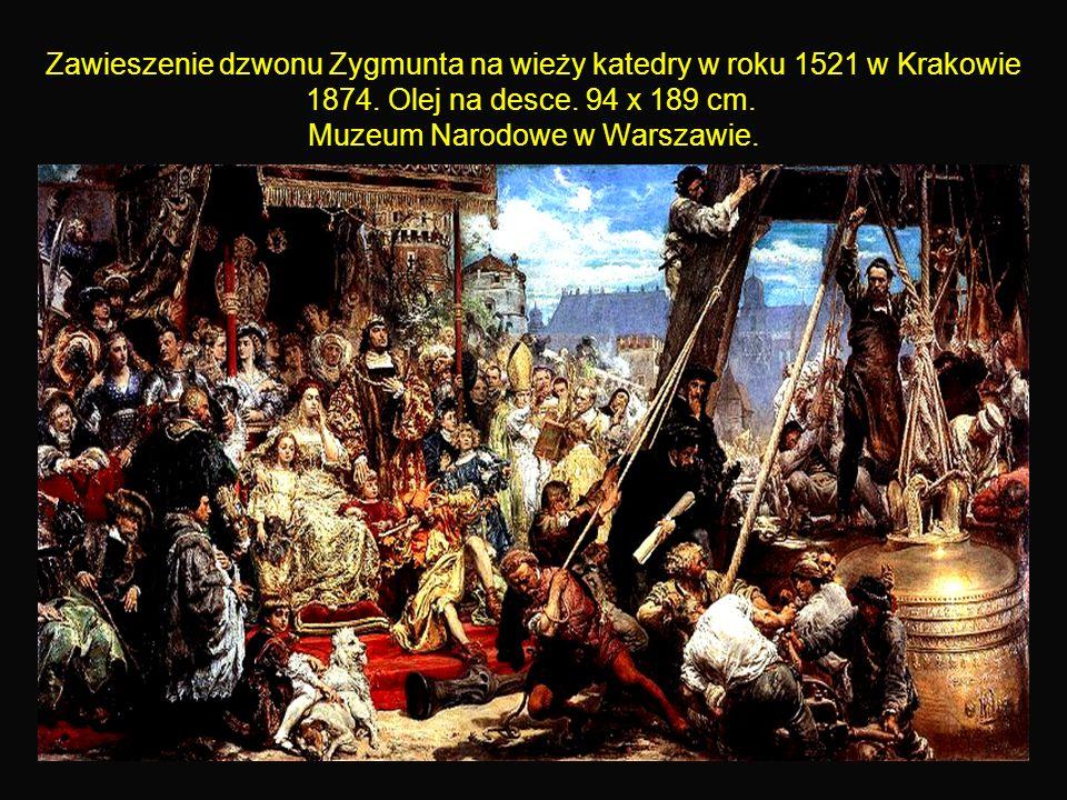 13 Zawieszenie dzwonu Zygmunta na wieży katedry w roku 1521 w Krakowie 1874.