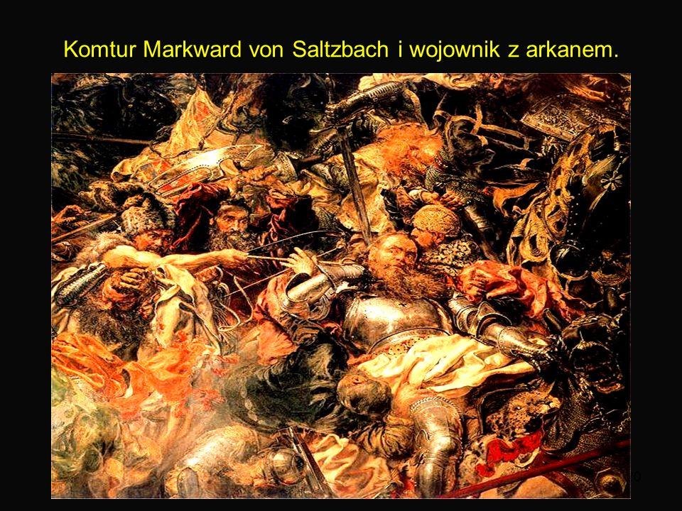 20 Komtur Markward von Saltzbach i wojownik z arkanem.