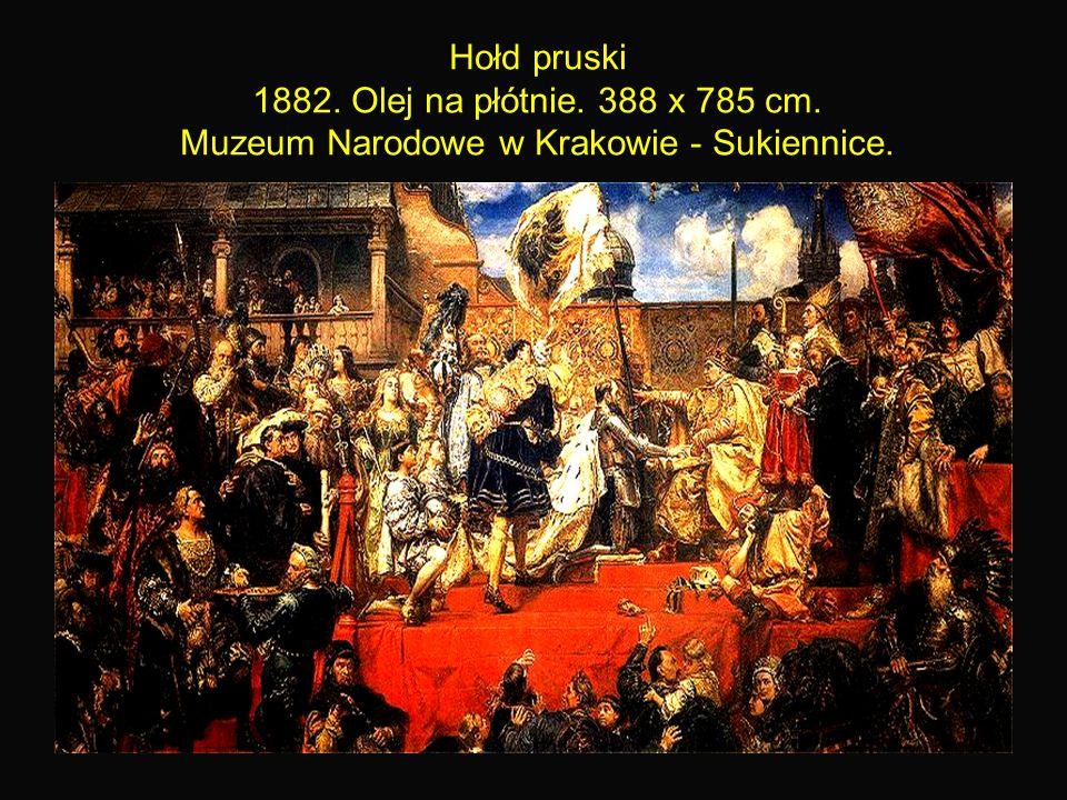 21 Hołd pruski 1882. Olej na płótnie. 388 x 785 cm. Muzeum Narodowe w Krakowie - Sukiennice.