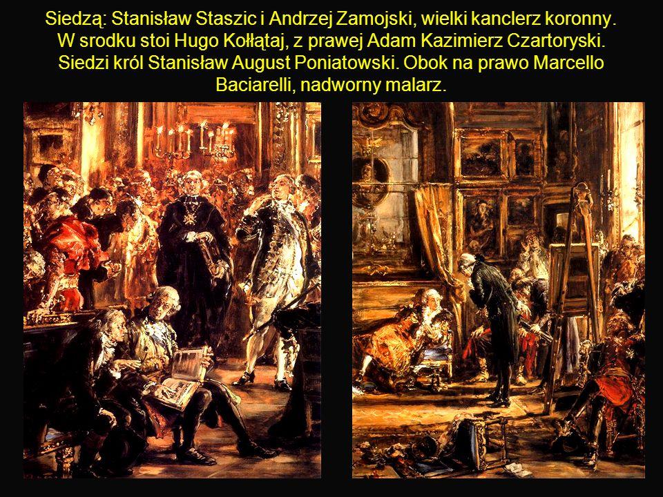 28 Siedzą: Stanisław Staszic i Andrzej Zamojski, wielki kanclerz koronny.