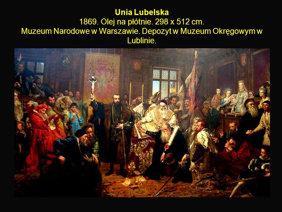 4 Unia Lubelska 1869. Olej na płótnie. 298 x 512 cm.