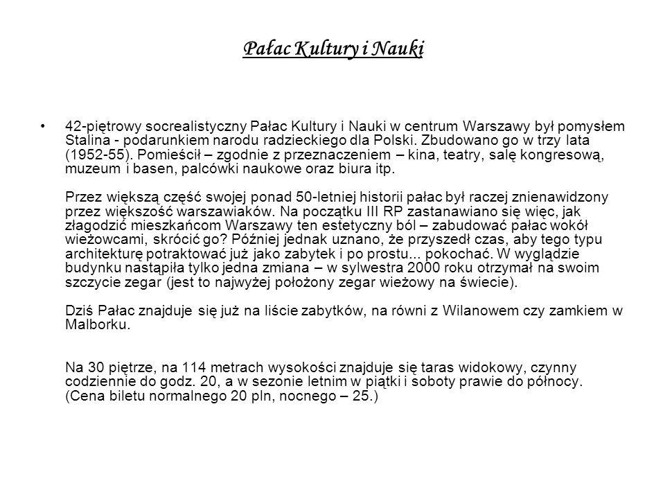 Pałac Kultury i Nauki 42-piętrowy socrealistyczny Pałac Kultury i Nauki w centrum Warszawy był pomysłem Stalina - podarunkiem narodu radzieckiego dla Polski.
