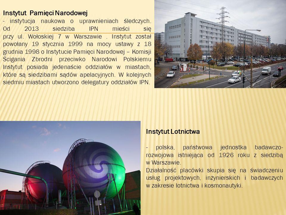 Instytut Pamięci Narodowej - instytucja naukowa o uprawnieniach śledczych.