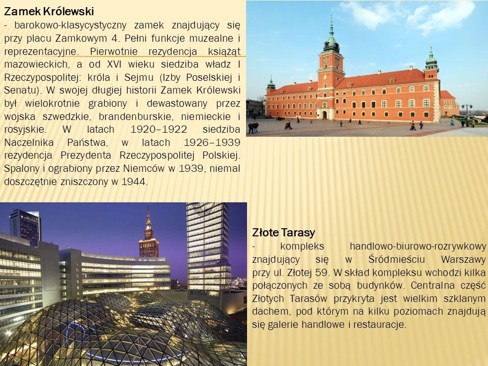 Zamek Królewski - barokowo-klasycystyczny zamek znajdujący się przy placu Zamkowym 4.