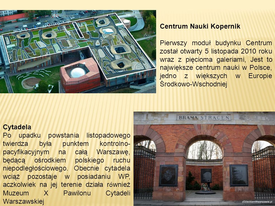 MULTIMEDIALNY PARK FONTANN Muzeum Powstania Warszawskiego Muzeum te jest jednym z najchętniej odwiedzanych miejsc w Warszawie.
